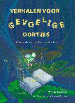 Verhalen voor gevoelige oortjes - Wendy Janssens